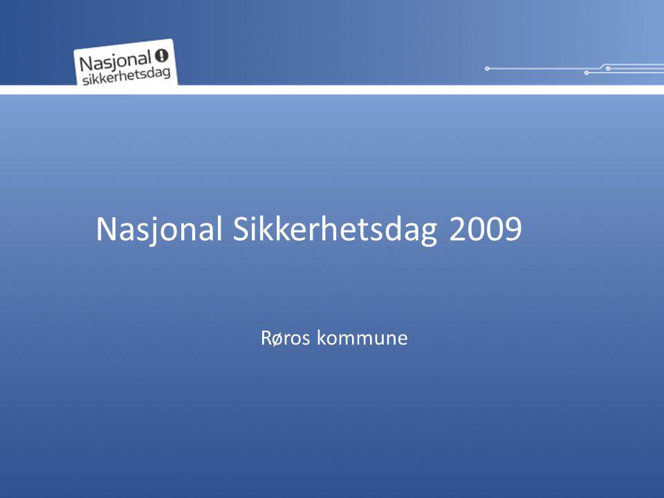 Nasjonal Sikkerhetsdag 2009 Røros kommune