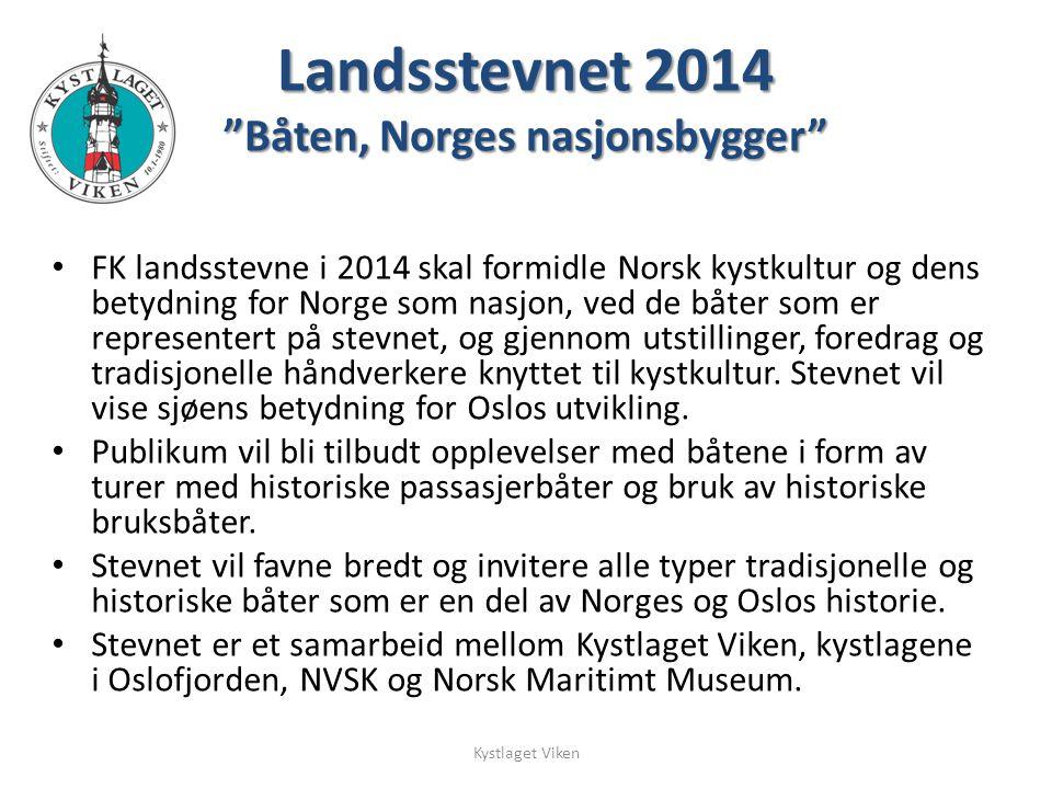 FK landsstevne i 2014 skal formidle Norsk kystkultur og dens betydning for Norge som nasjon, ved de båter som er representert på stevnet, og gjennom u