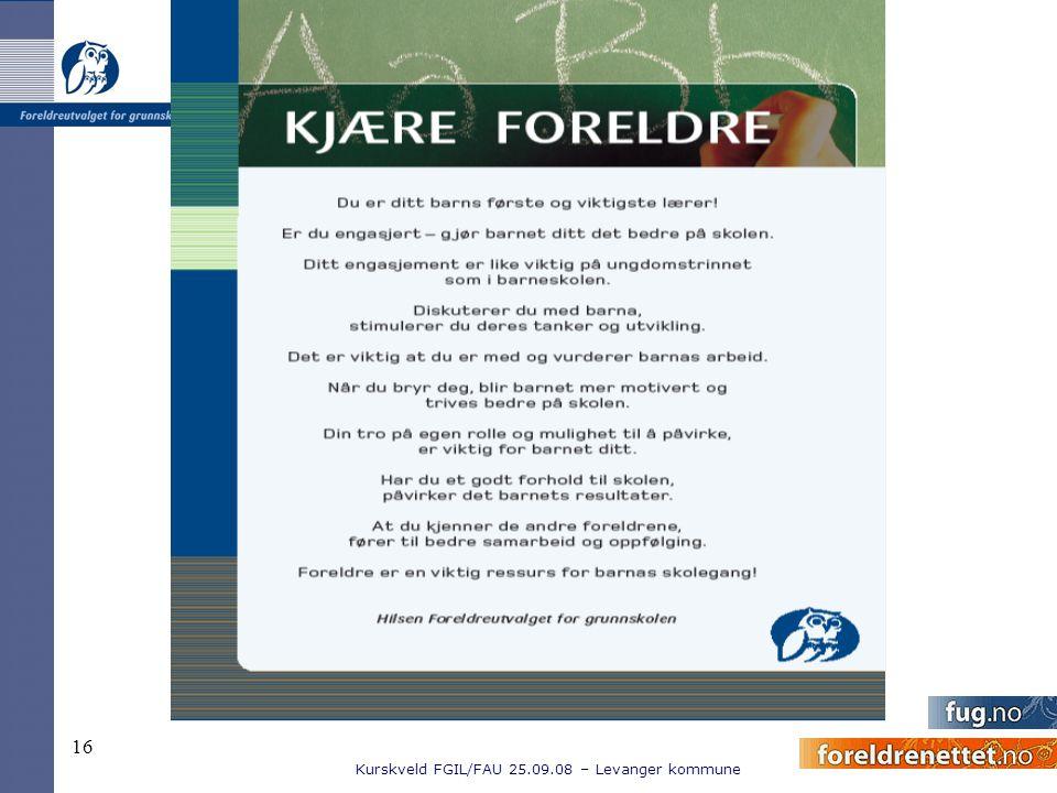 Kurskveld FGIL/FAU 25.09.08 – Levanger kommune 16