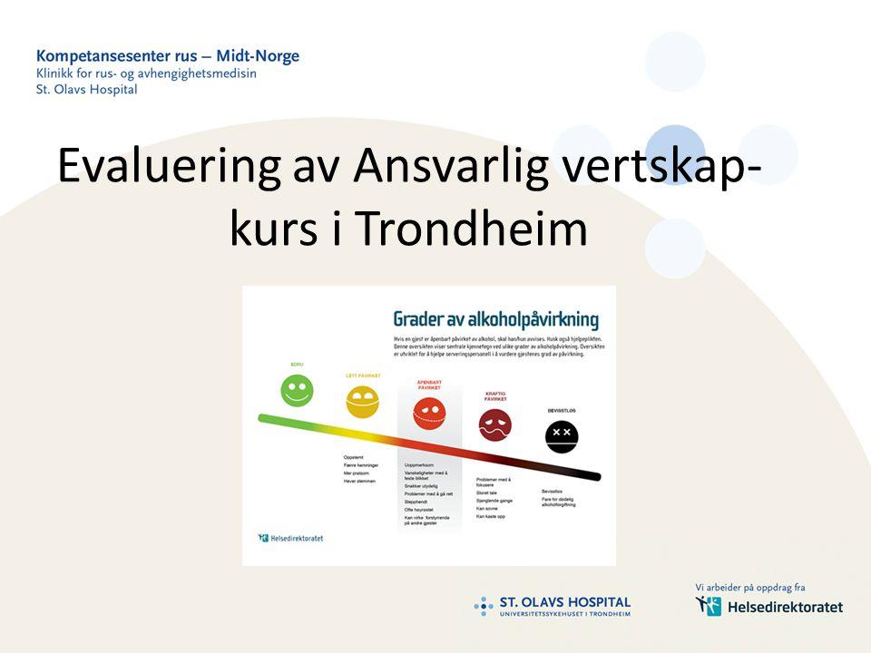 Evaluering av Ansvarlig vertskap- kurs i Trondheim