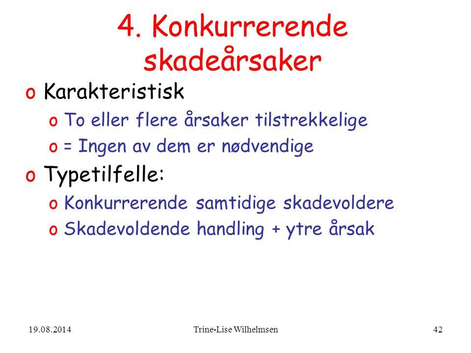 19.08.2014Trine-Lise Wilhelmsen42 4.