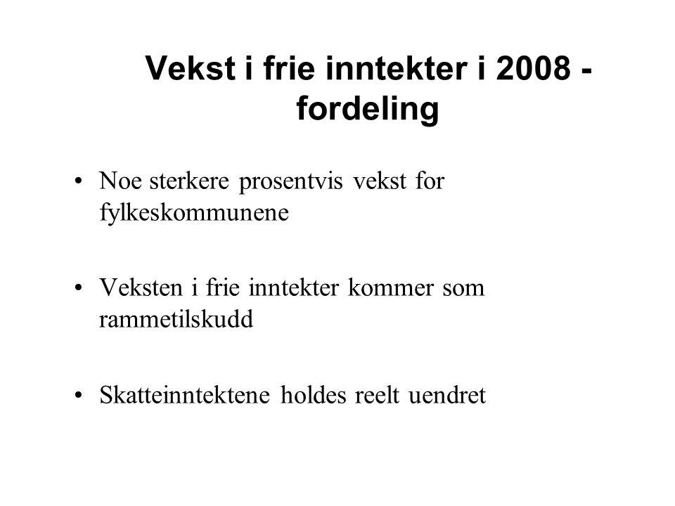 Vekst i frie inntekter i 2008 - fordeling Noe sterkere prosentvis vekst for fylkeskommunene Veksten i frie inntekter kommer som rammetilskudd Skattein