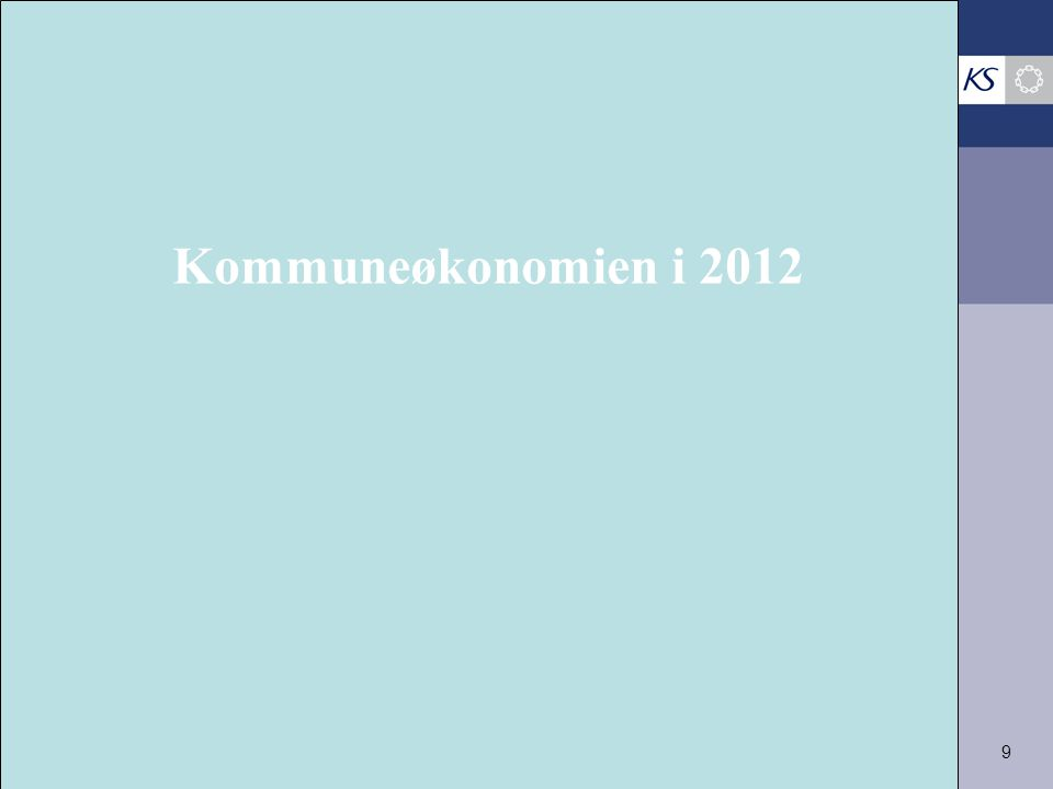 9 Kommuneøkonomien i 2012