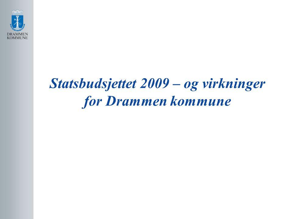 Statsbudsjettet 2009 – og virkninger for Drammen kommune