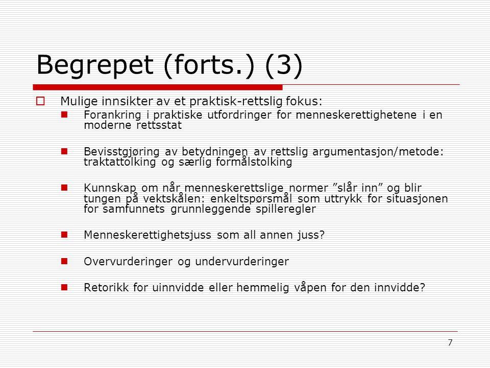 68 Diskrimineringsforbud (forts.) (11)  1) Grunnvilkåret om forskjellsbehandling Problemet med ordlyden i EMK art.