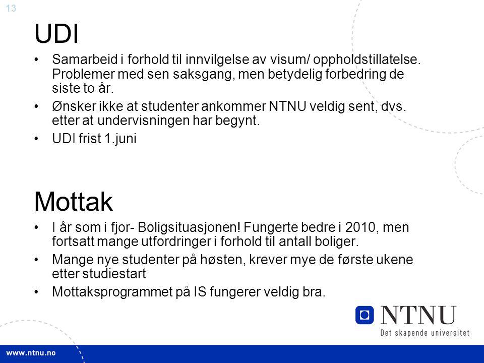 13 UDI Samarbeid i forhold til innvilgelse av visum/ oppholdstillatelse.
