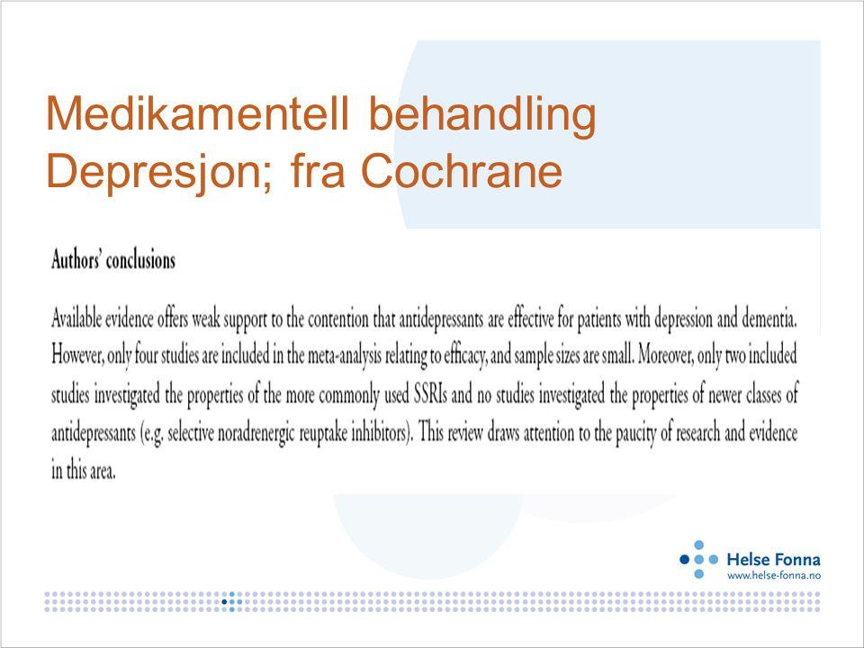 Medikamentell behandling Depresjon; fra Cochrane