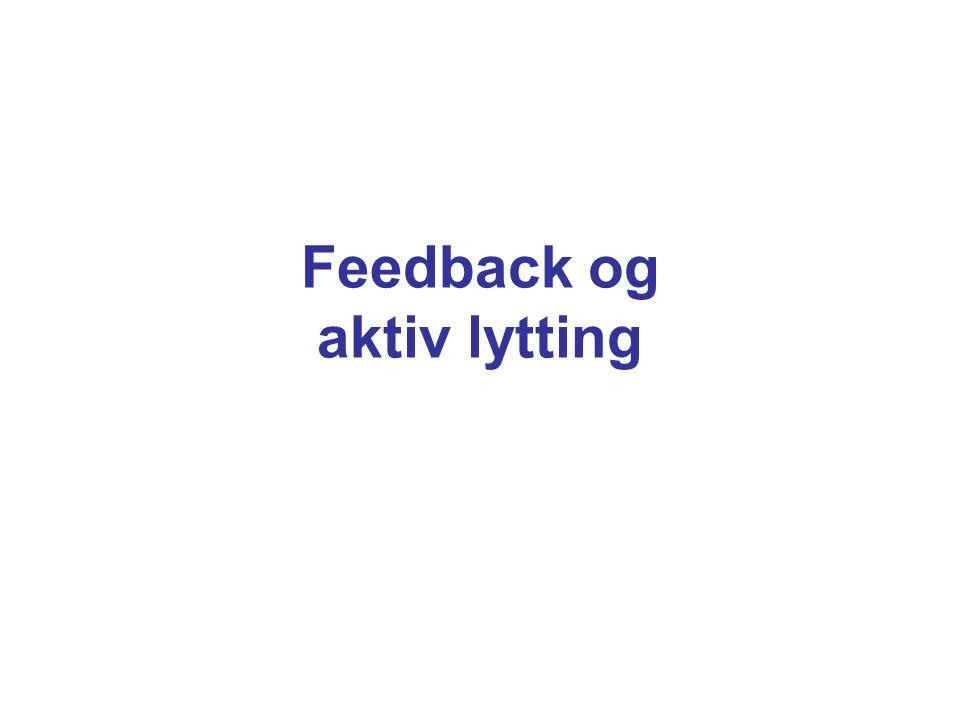 Feedback og aktiv lytting