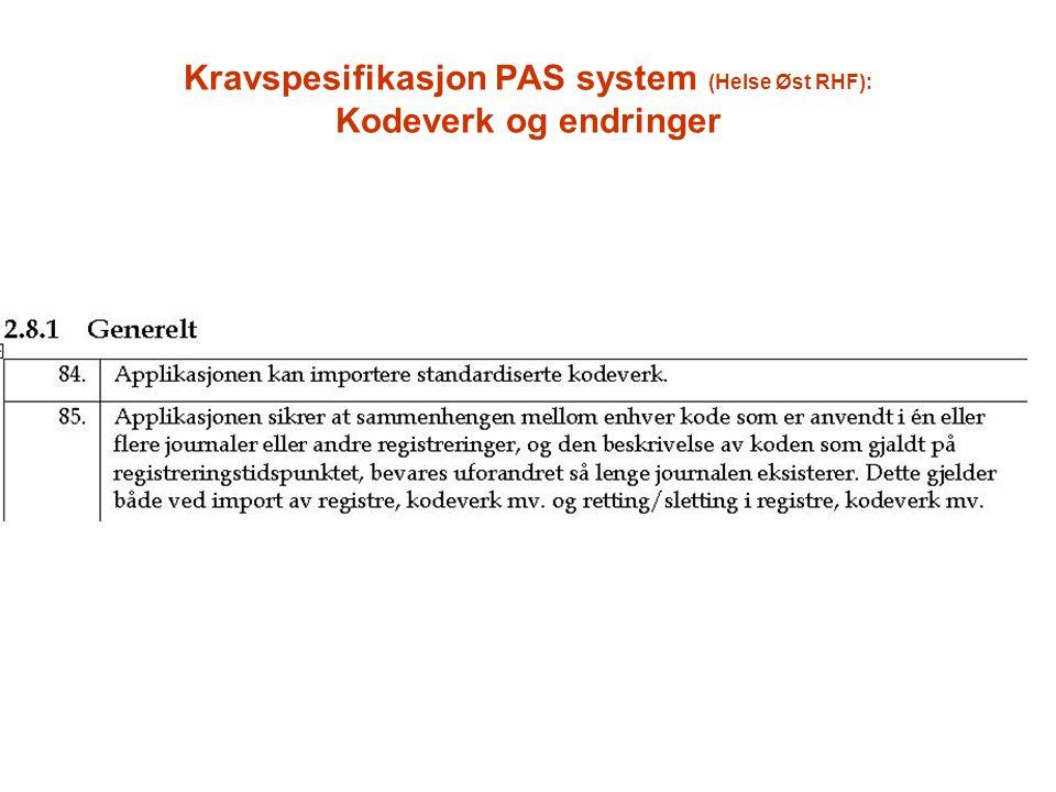 Kravspesifikasjon PAS system (Helse Øst RHF): Kodeverk og endringer
