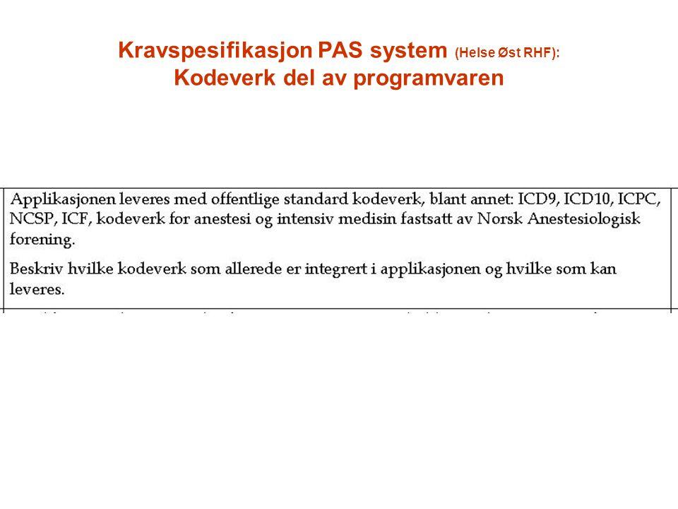 Kravspesifikasjon PAS system (Helse Øst RHF): Kodeverk del av programvaren