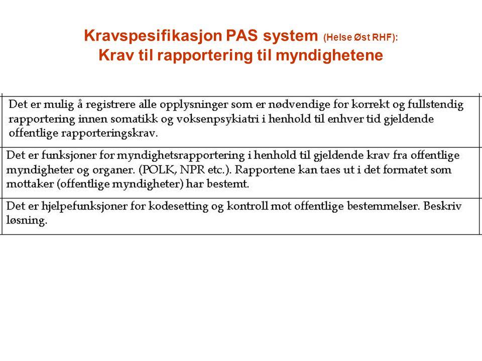 Kravspesifikasjon PAS system (Helse Øst RHF): Krav til rapportering til myndighetene