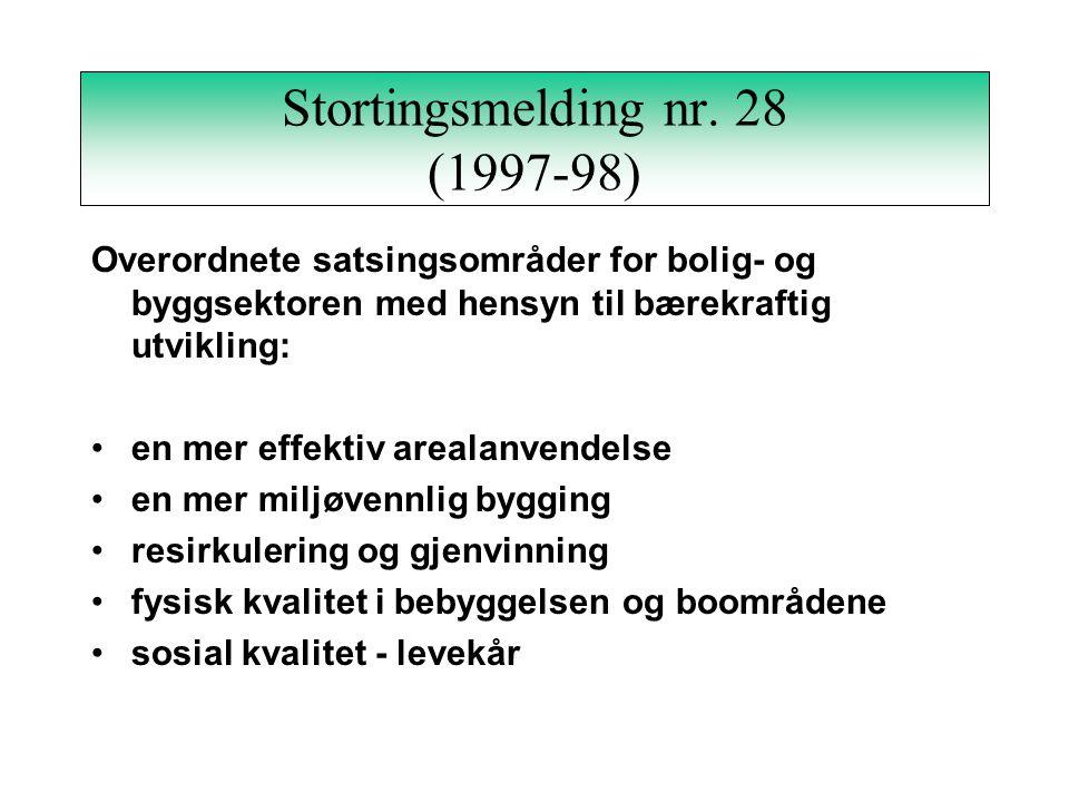 Stortingsmelding nr. 58 (1996-97) To viktige prinsipper som vil bli lagt til grunn ved fastsettelse av miljøvernpolitiske mål: vi må ikke overskride n