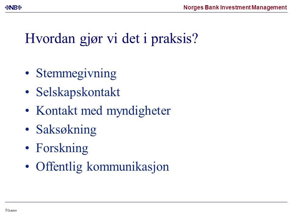 Norges Bank Investment Management Filname Hvordan gjør vi det i praksis.
