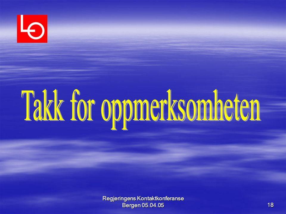 Regjeringens Kontaktkonferanse Bergen 05.04.0518