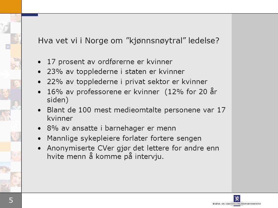5 Hva vet vi i Norge om kjønnsnøytral ledelse.