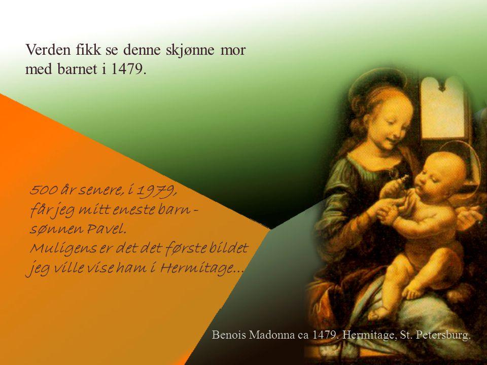 Verden fikk se denne skjønne mor med barnet i 1479.