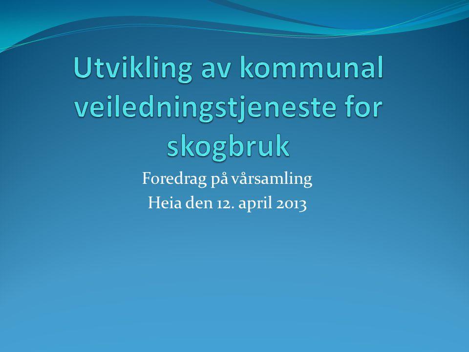 Foredrag på vårsamling Heia den 12. april 2013