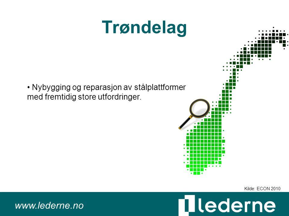 www.lederne.no Trøndelag Nybygging og reparasjon av stålplattformer med fremtidig store utfordringer.