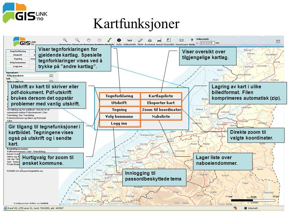 """Kartfunksjoner Viser tegnforklaringen for gjeldende kartlag. Spesielle tegnforklaringer vises ved å trykke på """"andre kartlag"""". Utskrift av kart til sk"""