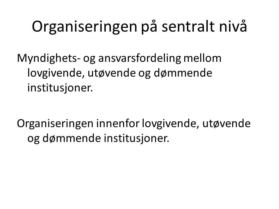 Styring av lokalforvaltningen Lovstyring: pålegge/frata kommunene oppgaver og myndighet.