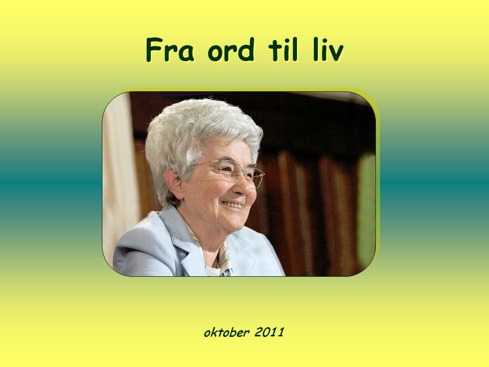 Fra ord til liv oktober 2011
