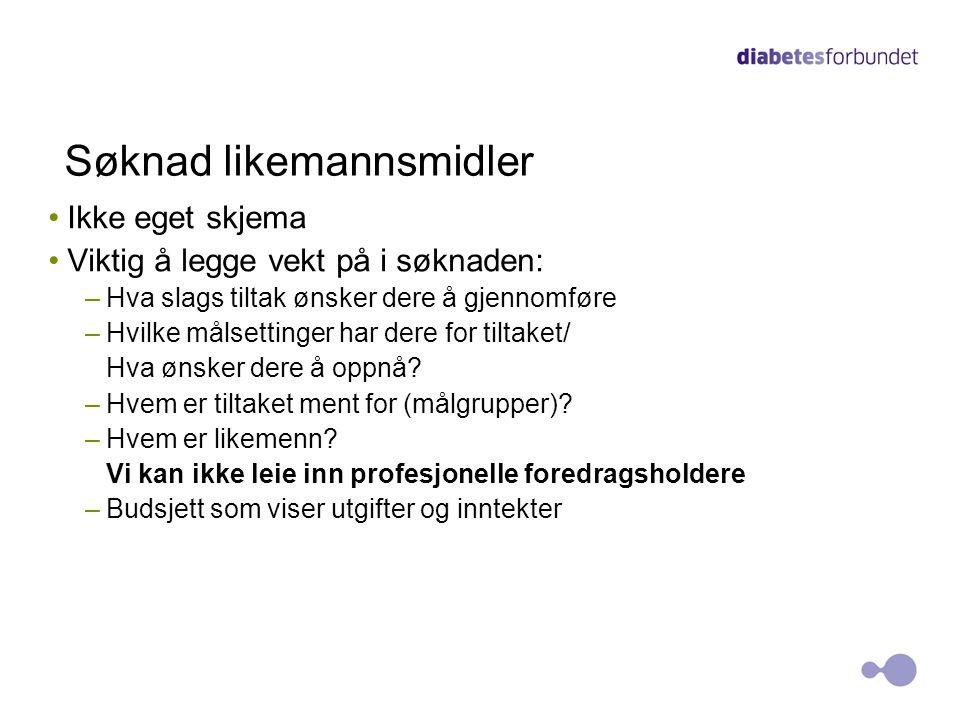 Rapport for likemannsmidler I tillegg må det sendes inn: Kortfattet rapport Program for tiltaket 9