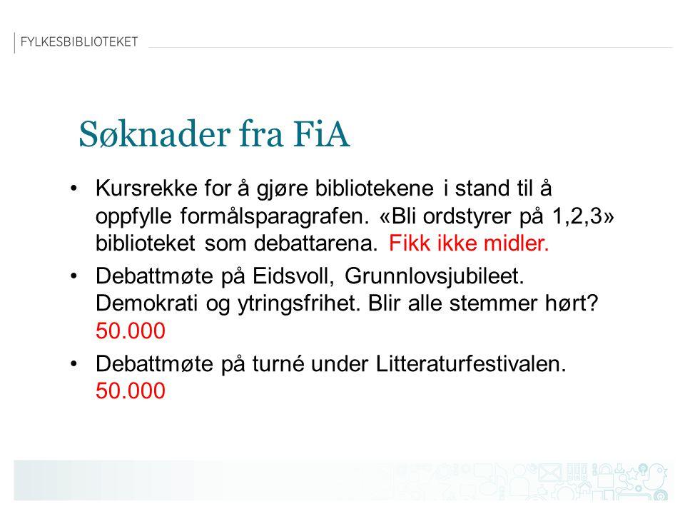 Søknader fra FiA Kursrekke for å gjøre bibliotekene i stand til å oppfylle formålsparagrafen.