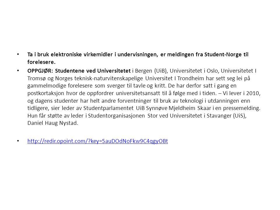 Ta i bruk elektroniske virkemidler i undervisningen, er meldingen fra Student-Norge til forelesere.