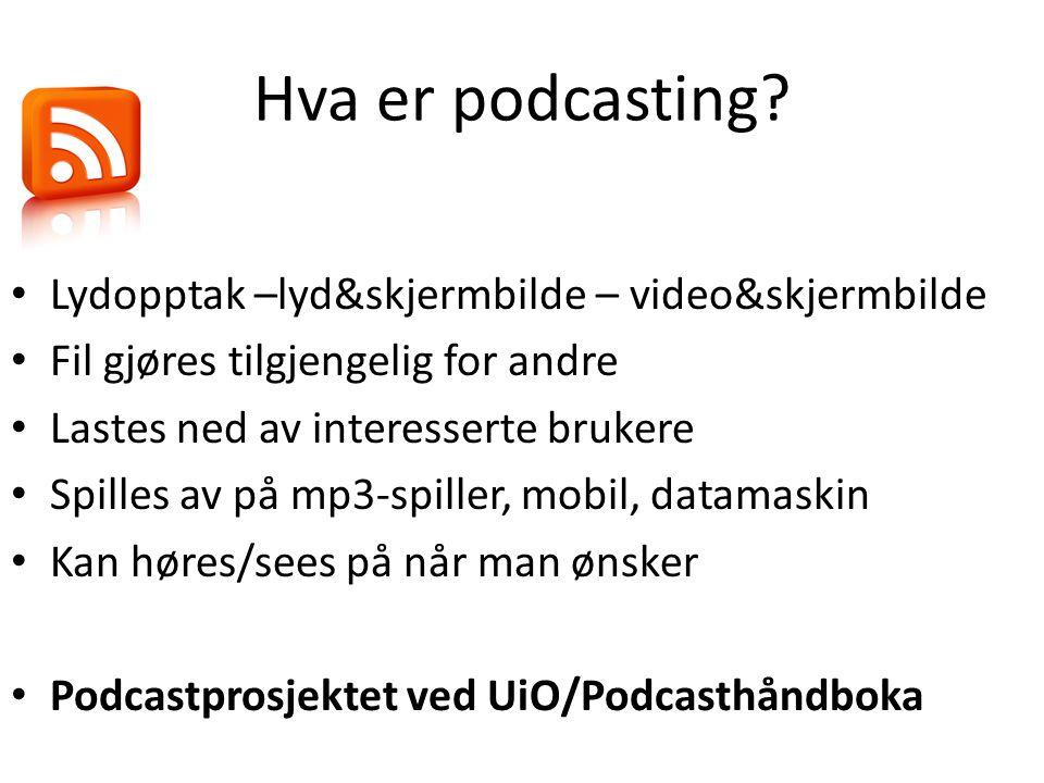 Hva er podcasting.