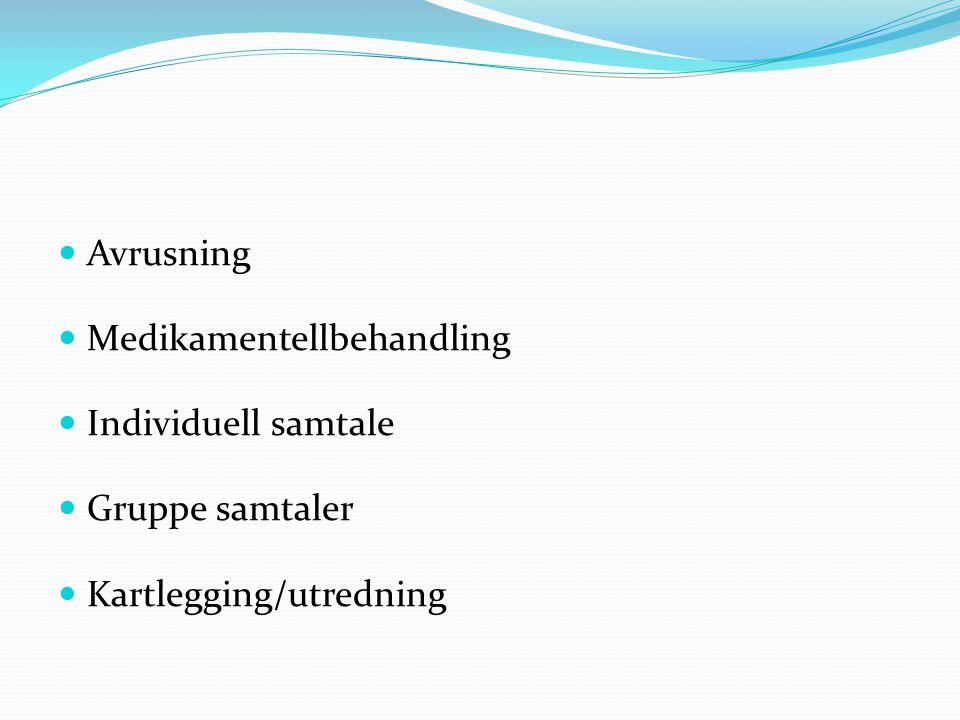 Essensen i behandlingen Frivillighet, kartlegge pasientens behov Brukermedvirkning, pas er med på å lage beh plan i DIPS Utredninger Motivasjonsarbeid under hele oppholdet Medisinsk behandling i samarbeid med pasienten God, individuell og intensiv abstinensbehandling Få samarbeidspartnere på banen/ IP iverksatt Somatisk behandling (inkl tannbehandling) Kriseplaner, ettervern, reopphold osv