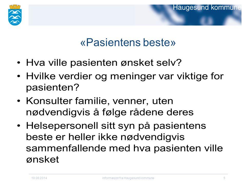 «Pasientens beste» 19.08.2014informasjon fra Haugesund kommune5