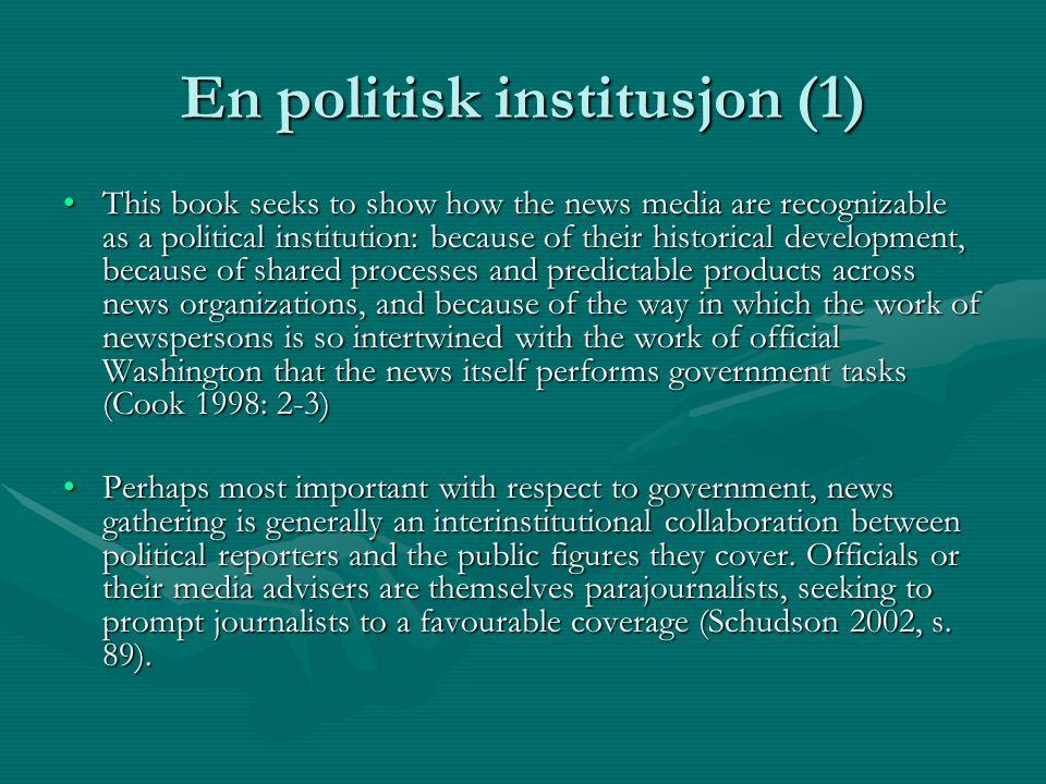 En politisk hybridinstitusjon (2) I partipressens tid var det mulig å betrakte avisene som en integrert del av partisystemet.I partipressens tid var det mulig å betrakte avisene som en integrert del av partisystemet.