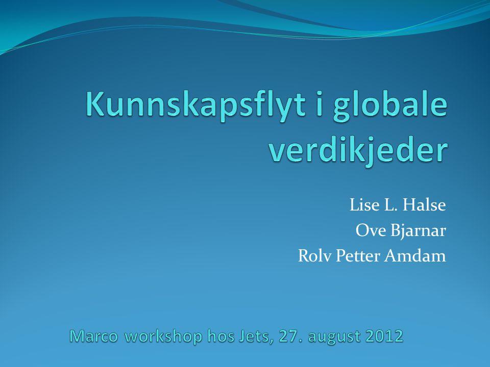 Lise L. Halse Ove Bjarnar Rolv Petter Amdam