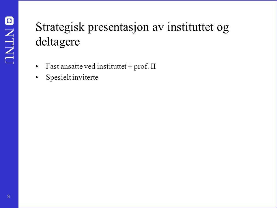 14 Spesielt inviterte: Ida Vassmo, student 5.klasse Einar Werner Frøyna, student 4.