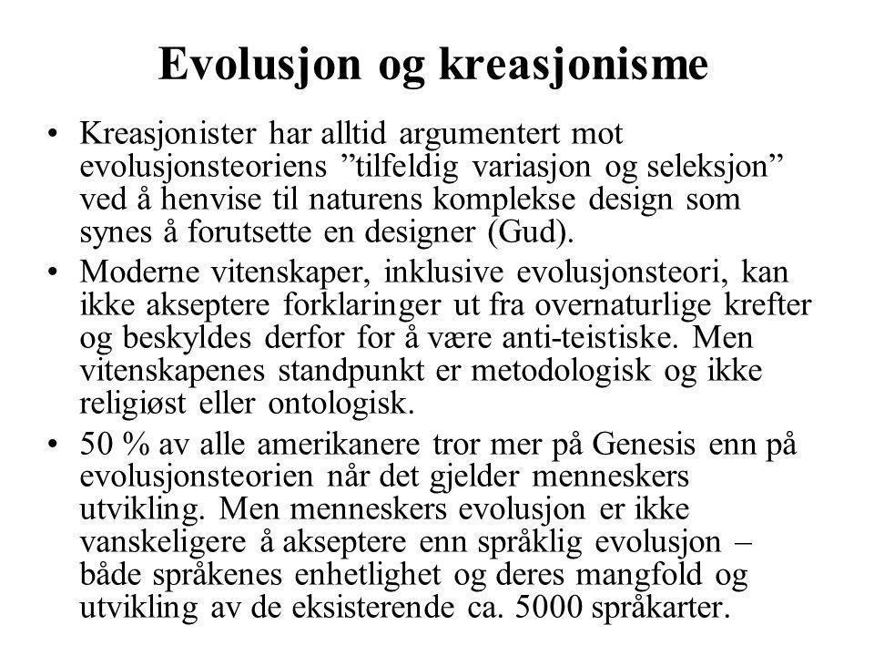 """Evolusjon og kreasjonisme Kreasjonister har alltid argumentert mot evolusjonsteoriens """"tilfeldig variasjon og seleksjon"""" ved å henvise til naturens ko"""