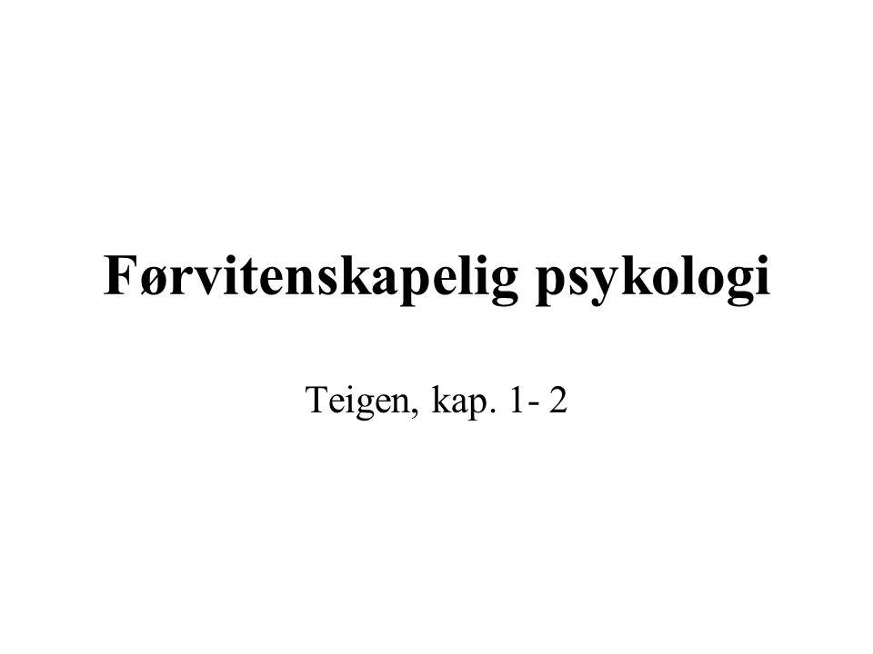 Om ordet psykologi Ordet er en sosial konstruksjon avhengig av - Konsensus i bruk, tradisjon, historie - Administrativ, institusjonalisert bruk - Tematisk avgrensning Psykologi eller psykologier.