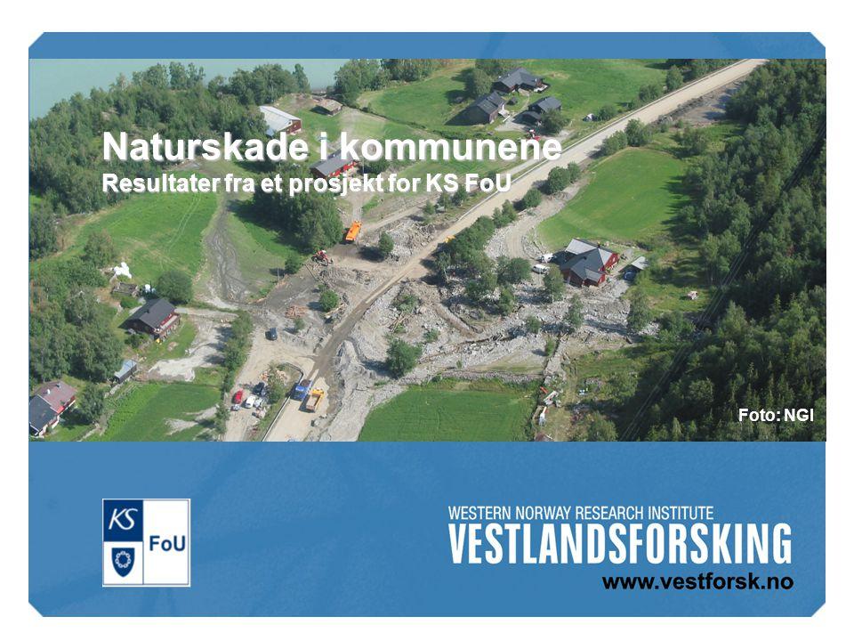 Naturskade i kommunene Resultater fra et prosjekt for KS FoU Foto: NGI