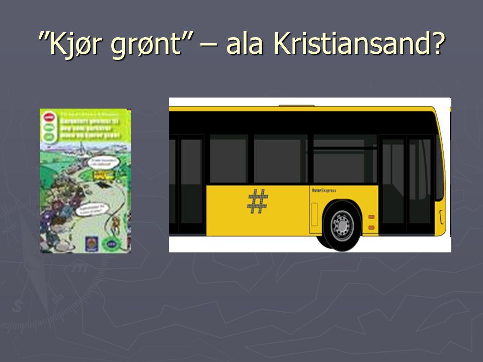 Kjør grønt – ala Kristiansand