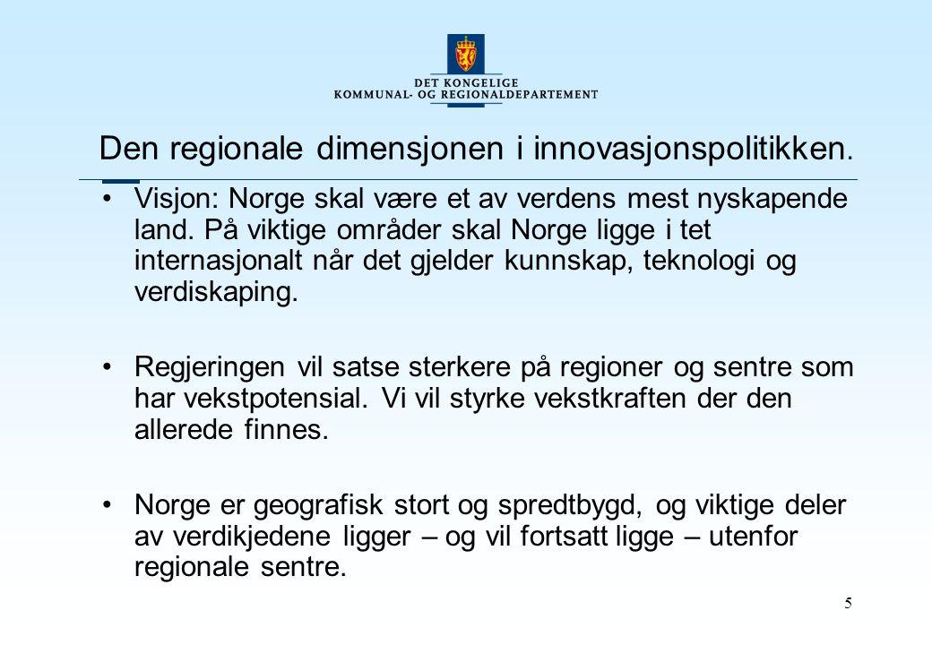 5 Den regionale dimensjonen i innovasjonspolitikken.