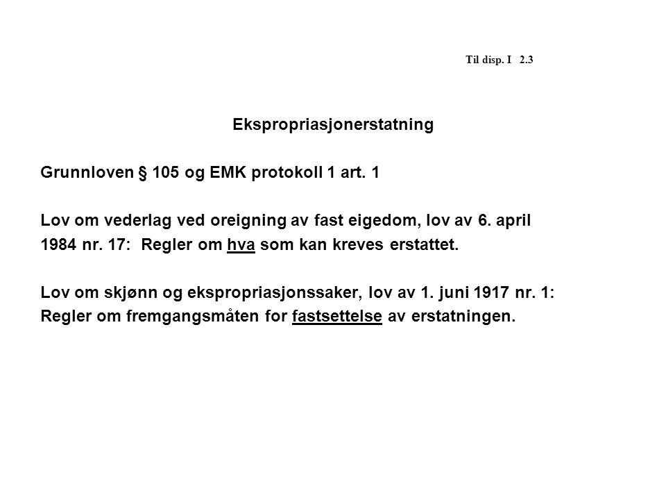 Til disp.I 4.1 § 3. (særlige rettigheter som omfattes av loven) 1.