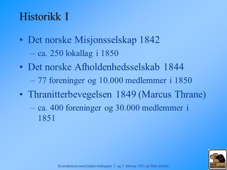 Kontaktmøte med lokalavdelingene 2.og 3. februar 2002 på Halvorsbøle Kapittel 5.