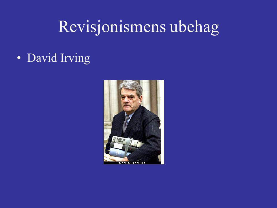 Revisjonismens ubehag David Irving