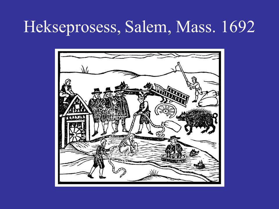 Hekseprosess, Salem, Mass. 1692
