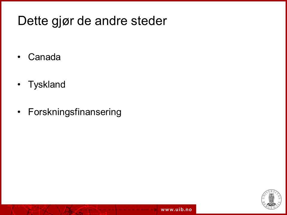 Dette gjør de andre steder Canada Tyskland Forskningsfinansering
