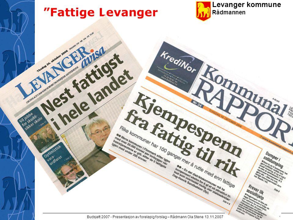 Levanger kommune Rådmannen Budsjett 2007 - Presentasjon av foreløpig forslag – Rådmann Ola Stene 13.11.2007 3 Økonomisk bakteppe