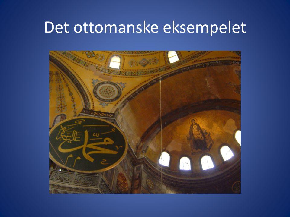 Det ottomanske eksempelet
