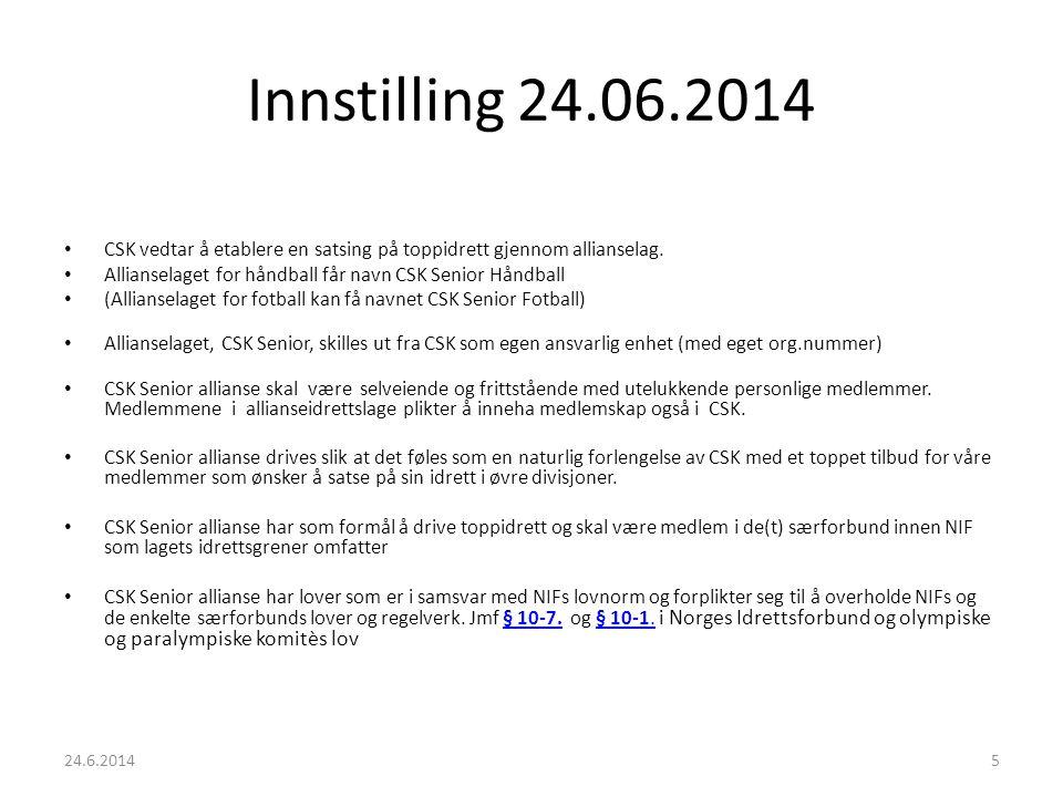 Innstilling 24.06.2014 CSK vedtar å etablere en satsing på toppidrett gjennom allianselag.