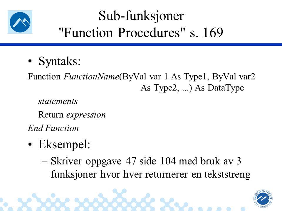 Jæger: Robuste og sikre systemer Sub-funksjoner Function Procedures s.