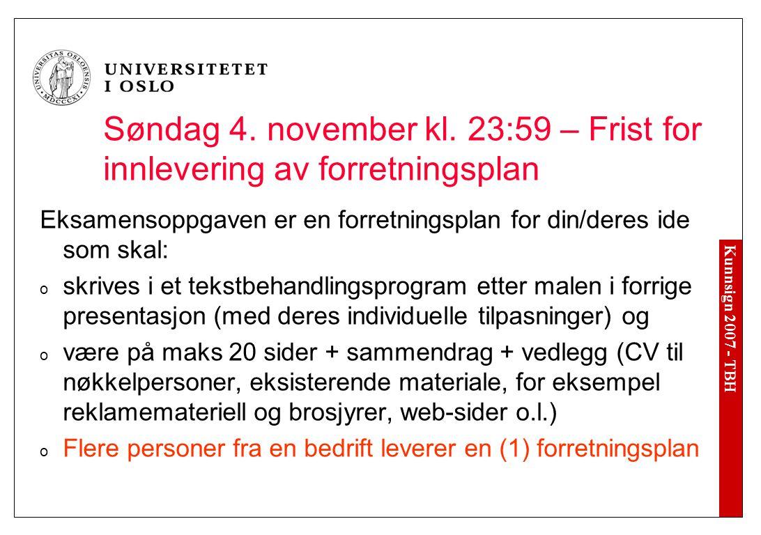 Kunnsign 2007 - TBH Søndag 4. november kl.
