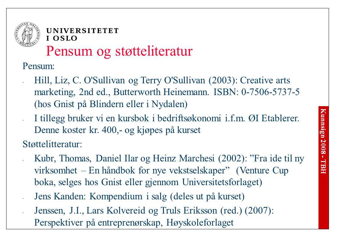 Kunnsign 2008 - TBH Pensum og støtteliteratur Pensum: Hill, Liz, C.